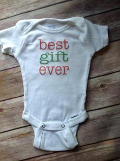 1d5340851 best gift ever baby One Piece Onesie newborn baby toddler infant child t  shirt best gift