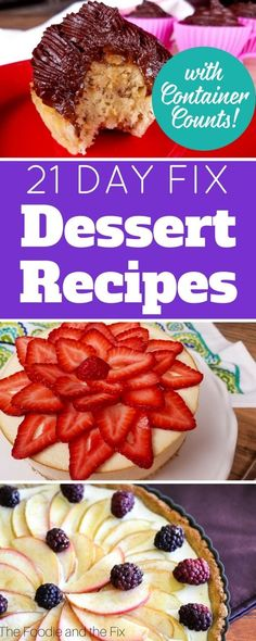 These 21 Day Fix Dessert Recipes are the perfect way to end a successful day on the 21 Day Fix!