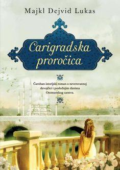 Carigradska proročica.pdf I Can Read Books, My Books, Free Books Online, Ebook Pdf, Reading, Words, David, Google, Bookshelves