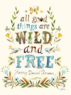 """All Good Things are Wild and Free"" Kids Wall Decal Poster by Katie Daisy for Oopsy Daisy 18x24 $20"
