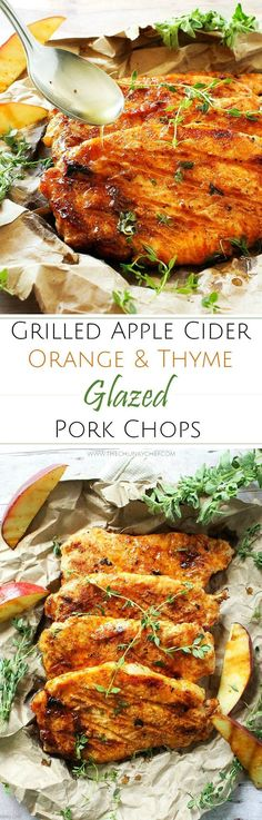 """Apple Cider Orange and Thyme Grilled Pork Chops 