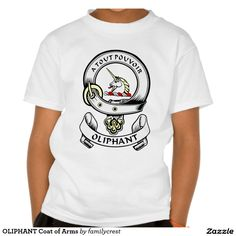 OLIPHANT Coat of Arms Tshirts
