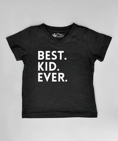 Look at this Littlest Prince Couture Black 'Best. Kid. Ever.' Tee - Infant