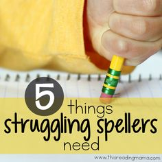 5 Things Struggling Spellers Need from This Reading Mama