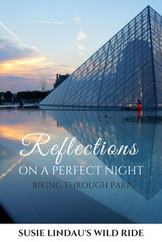 Reflections on a perfect night in Paris