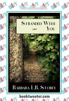 """See the Tweet Splash for """"Stranded With You: Book One of the Fate Chose Us Series"""" by Barbara L.B. Storey on BookTweeter http://bktwtr.co/vpdl #bktwtr"""