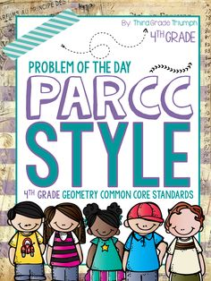 4th GRADE PARCC Math. Problem of the Day format. All Geometry Standards. Answer keys included! Expose your students to the rigor, language, and question types of the PARCC! Check it out today!