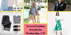 Cool Newest Fashion Trends for Wednesday 5/17 #fashion #ootd #fbloggers