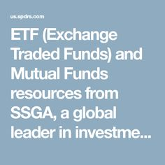 ETF (Exchange Traded Funds) and Mutual Funds resources from SSGA, a global leader in investment management. 10 Million Dollars, Social Security Benefits, State Street, Investing, Management, Rustic Homes, Secure Storage, Modern Rustic, Rustic Houses