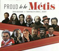 Proud to be Métis. (2017). by David Bouchard