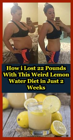 How i Lost 22 Pounds With This Weird Lemon Water Diet in Just 2 Weeks - Page 3 of 3 - Daily Health News Lemon Water Diet, Lemon Diet, Water Weight, Lose Weight, Health And Fitness Tips, Health Tips, Infused Water Detox, Best Fat Burning Foods, Belly Fat Loss