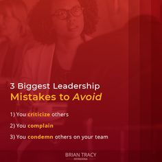 If you're a #leader or in a position of influence, make sure to avoid these 3 leadership mistakes. You always want to empower others and your team members, never bring anyone else down or blame others.