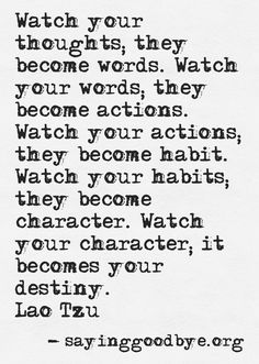 Your habits become your character... Remember that! Strong message.