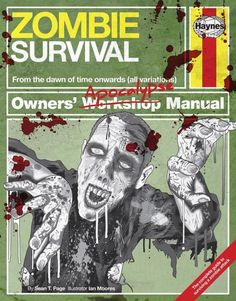 A great book on zombie survival by Sean T Page from Ministry of Zombies