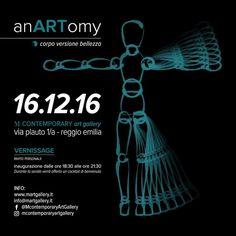 Mancano solo 10 giorni ad anARTomy: Espressione, Metamorfosi, Movimento e Tormento. Vi aspettiamo presso la M Contemporary Art Gallery, la galleria di Mirabilia Arte 16/12/16 SAVE THE DATE!