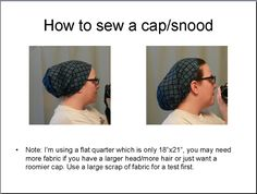 My hair is so long now I have to cover it when I cook/sew/knit/crochet to keep stray hairs out...an online acquaintance came up with this pattern/tutorial...I have to try it out!