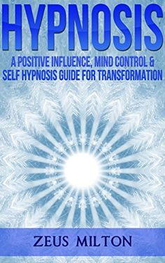 Memory manipulation how to train your brain to think faster hypnosis a positive influence mind control self hypnosis guide for transformation fandeluxe Ebook collections