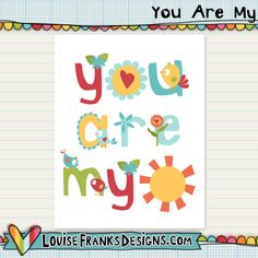 This cute wall art says You Are My (Sunshine)