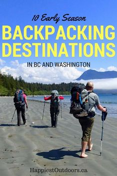 10 Early Season Backpacking Trips near Vancouver. Early Season backpacking destinations in BC and Washington. Spring hike-in camping in the Pacific Northwest. Backpacking Tips, Hiking Tips, Camping Gear, Camping Chairs, Canada Travel, Travel Usa, Columbia Travel, Best Hikes, Hiking Backpack