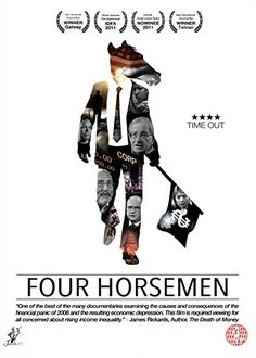 Rather than level blame for the global financial crisis of 2008 and the growing disparity in wealth on individual leaders, organizations, or incidents, Four horsemen raises questions about the validity of the modern economic system as a whole and presents solutions to the problem.