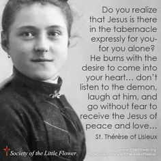 """Jesus is there in the tabernacle expressly for you alone"" - St. Therese Daily Devotional, Scripture & Prayer: January 7 2014"