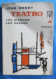 TEATRO LOS BIOMBOS NEGROS. LOS NEGROS. JEAN JENET. EDITORIAL LOSADA, BUENOS AIRES, 1966. - Foto 1