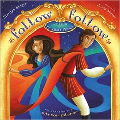 Follow Follow  A Book Of Reverso Poems  by MARILYN SINGER    Hardcover, 32 pages, Dial, List Price: $16.99  NPR Summary -     These poems by Marilyn Singer can be read both forward and backward for new takes on beloved fairy tales. Illustrated by Josee Masse.