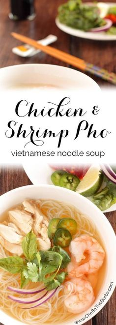 Chicken Pho, Chicken And Shrimp, Chicken Noodle Soup, Ramen Noodle, Noodle Bowls, Shrimp Recipes, Soup Recipes, Cooking Recipes, Ww Recipes