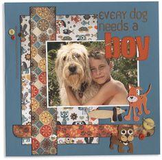 12x12 Page Every dog needs a boy
