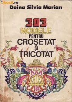 303 modele pentru crosetat si tricotat Modele de crosetat cu scheme