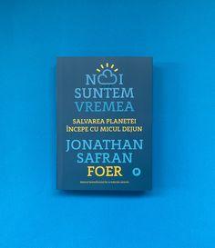 #WeAreTheWeather #RomanianEdition #edituraPublica #JonathanSafranFoer Jonathan Safran Foer, Salvia, Lifestyle, Cover, Author, Blankets