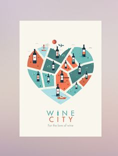 WINE CITY // For the love of wineA self initiated project to develop my illustration and branding skills.Love wine too and simplicity in the label designs. This is a WIP and tweaks still needed.This is a development on from ' FOR THE LOVE OF WINE' pos… Wine Design, Map Design, Label Design, Graphic Design Inspiration, Creative Inspiration, Wine Infographic, Wine Poster, Wine Art, Logo Images
