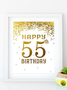INSTANT DOWNLOAD Happy Birthday 55 Gold birthday sign 55th