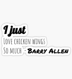I just love Chicken Wings so much - Barry Allen Sticker