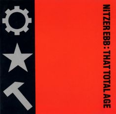 """That Total Age the debut album by Nitzer Ebb, which included their hit single, """"Join in the Chant"""". Released on Mute Records, and streaming on AccuRadio Ebm Music, Industrial Metal, Industrial Music, Cool Album Covers, Music Channel, The New Wave, Music Artwork, Music Library, Lost Art"""