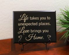 """Decorative Carved Wood Sign with Quote """"Life takes you to unexpected places. Love brings you home."""" 3D Carved 12""""x9"""" Black TimberCreekDesign.com,http://www.amazon.com/dp/B00BWX29HQ/ref=cm_sw_r_pi_dp_5ZE.sb16PME1CXDD"""