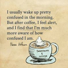 Confusion Before Coffee.