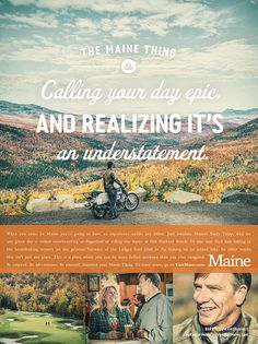 Maine Office of Tourism campaign, through BVK Milwaukee on Behance