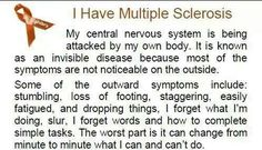 I have multiple sclerosis