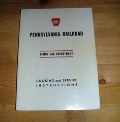 Pennsylvania Railroad Dining Car Cook Book by TruNorthPickers, $7.99