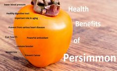 Know the goodness of Persimmon #healthbenefits