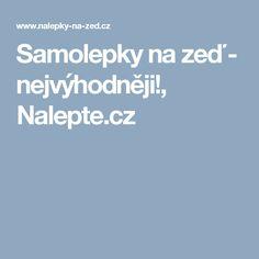 Samolepky na zeď - nejvýhodněji!, Nalepte.cz