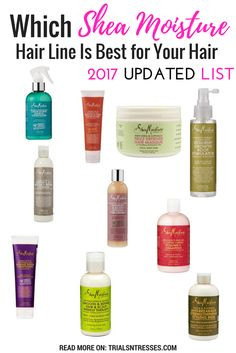 Updated 2017 List; Which @sheamoisture Hair Line Is Best For Your Hair!