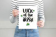 Luck of the Irish Art Print   St. Patricks Day   Lucky Digital Download