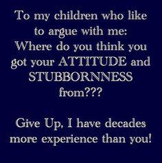#Teenagers #Children #Attitude #stubborness #Experience