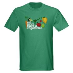 Amazon.com: Eat Fruits and Vegetables Dark T-Shirt by CafePress: Clothing
