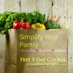 Declutter your kitchen, create a personalized food plan for your family, and simplify your pantry with this FREE eCourse!
