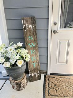 Welcome your guests to your home sweet home with this rustic front porch sign. Approximately Stain shown: Dark Walnut Lettering: White and Teal Sealed & protected for the outdoors! Front Yard Decor, Front Porch Signs, Front Yard Design, Small Porch Decorating, Small Front Porches, Sweet Home, Primitive Homes, Primitive Signs, Diy Wood Signs