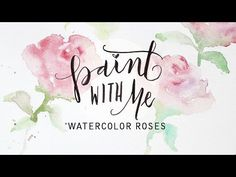 PAINT WITH ME: Watercolor Roses Tutorial (Easy, Beginner Painting) - YouTube