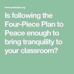 The Schoolroom Peace Plan, Part Six: The Missing Piece Behavior Management Strategies, Missing Piece, Bring It On, Peace, How To Plan, Sobriety, World